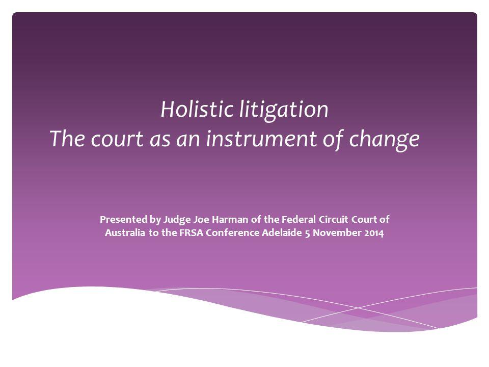 Questions? judge.harman@federalcircuitcourt.gov.au