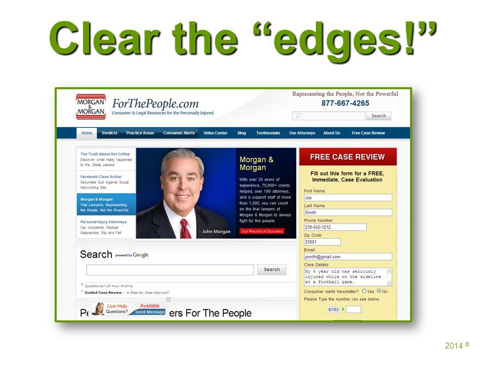 Clear the edges! 2014 ©