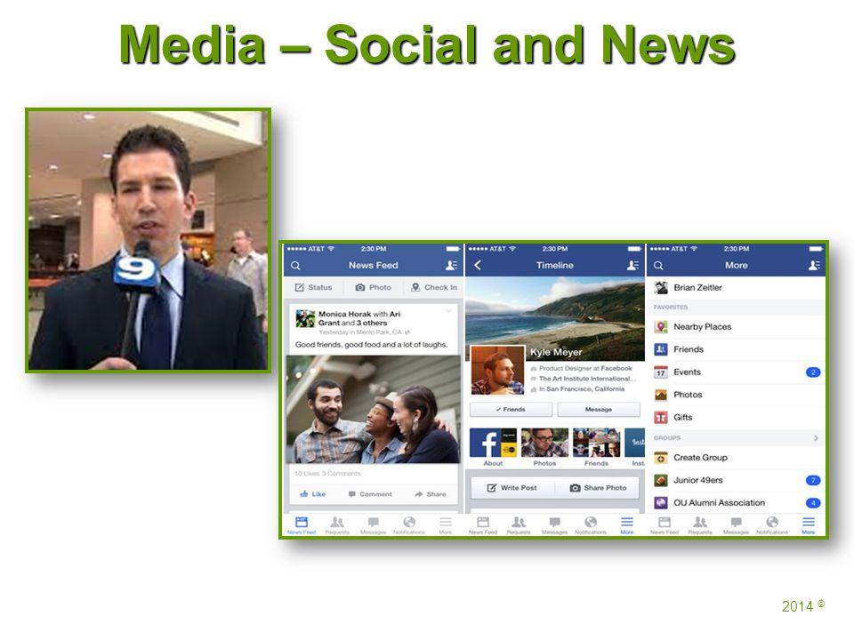 Media – Social and News 2014 ©