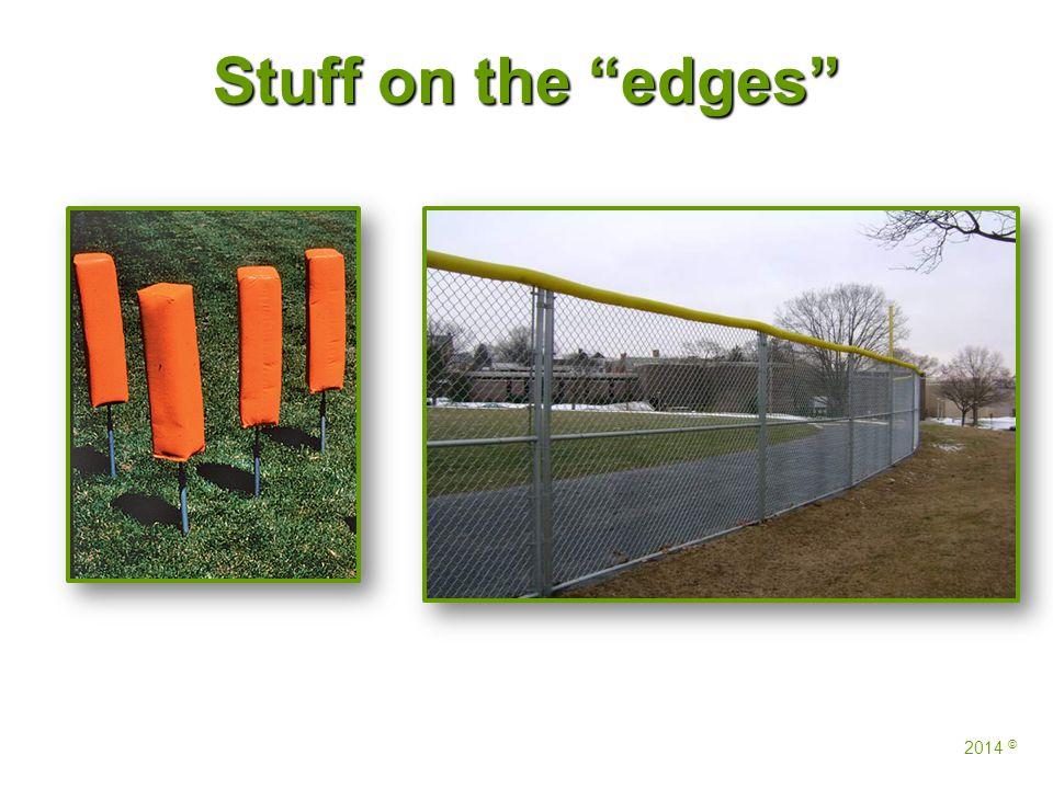 Stuff on the edges 2014 ©