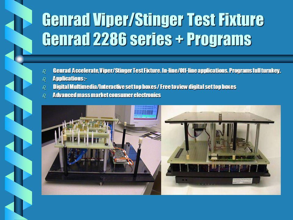 Genrad Viper/Stinger Test Fixture Genrad 2286 series + Programs b Genrad Accelerate, Viper/Stinger Test Fixture.