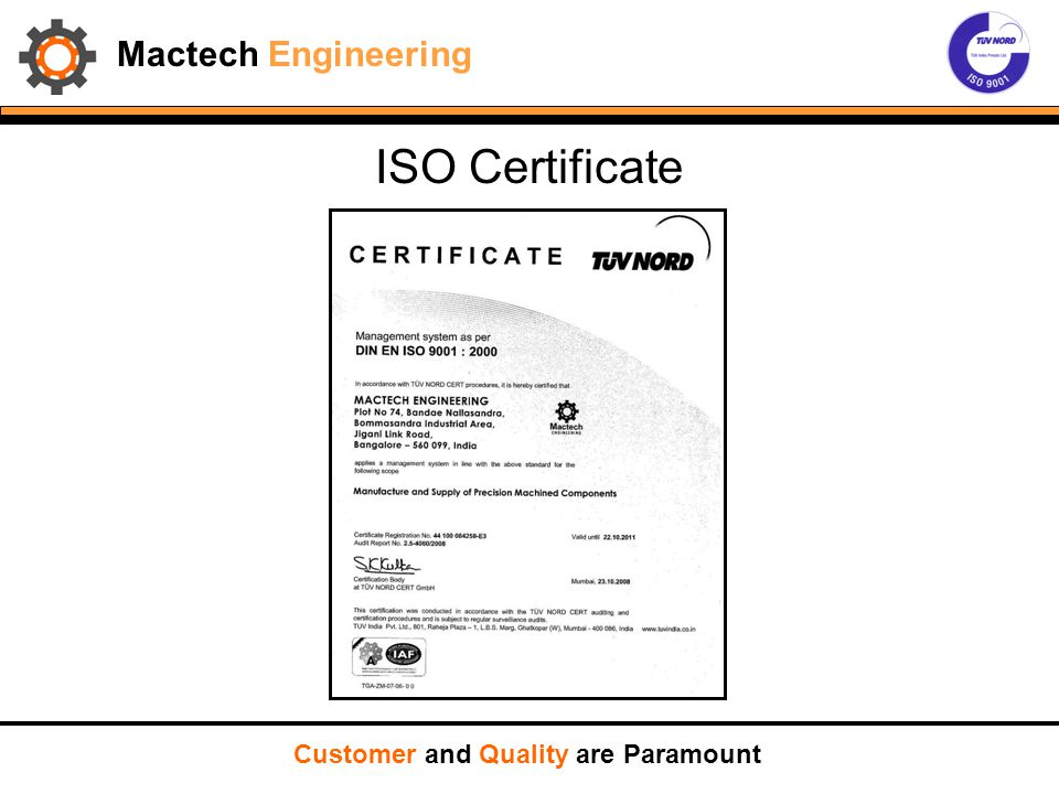 Mactech Engineering Our Esteemed Customers Customer and Quality are Paramount