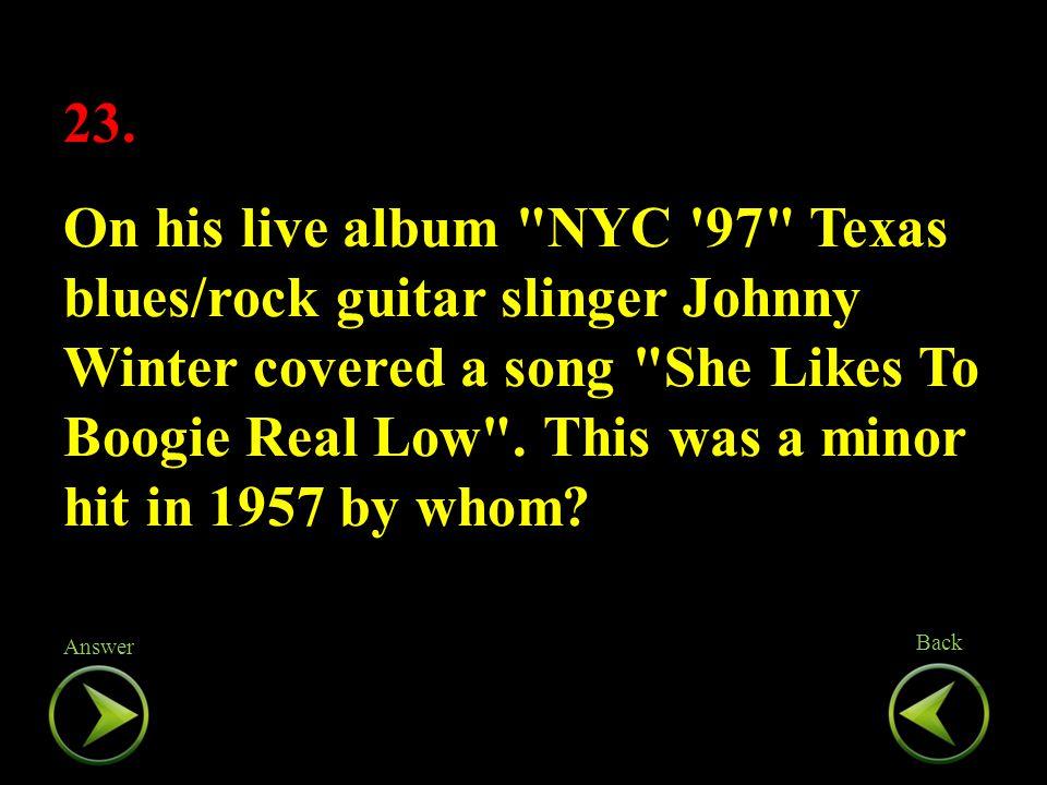 23. On his live album