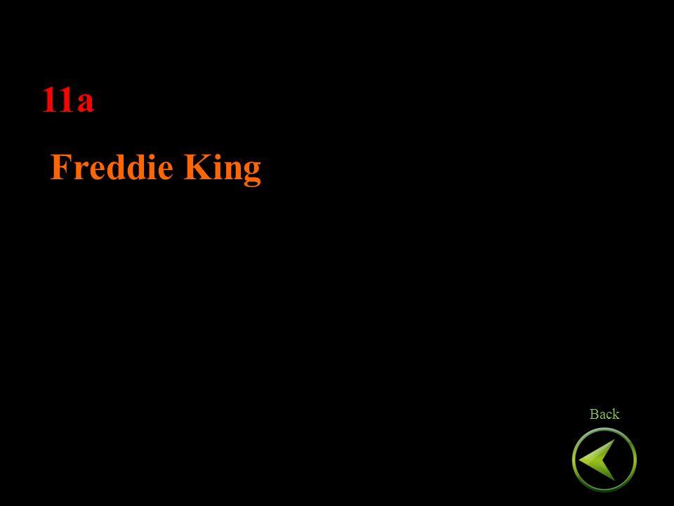 11a Freddie King 11a Freddie King Back