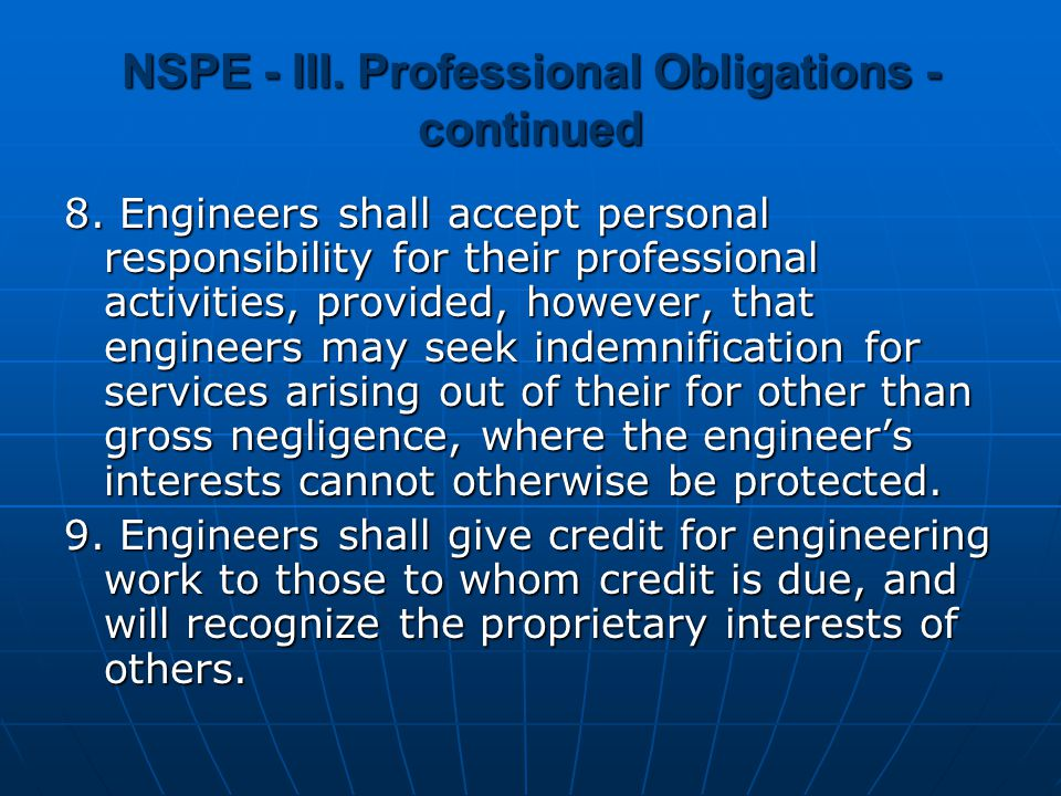 NSPE - III.Professional Obligations - continued 8.