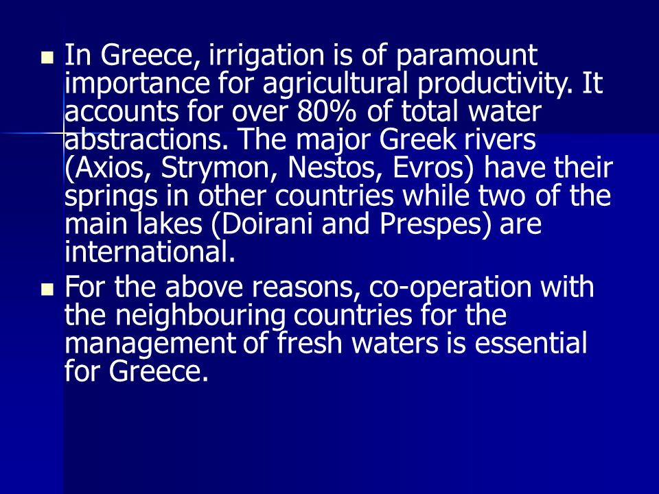 In Greece, irrigation is of paramount importance for agricultural productivity.