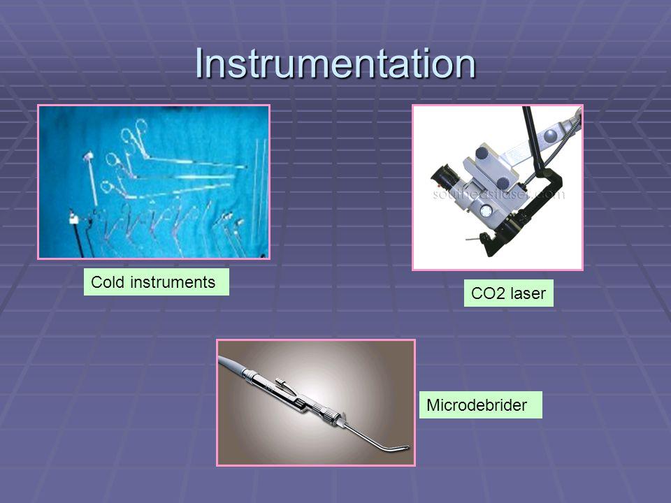 Instrumentation Microdebrider CO2 laser Cold instruments