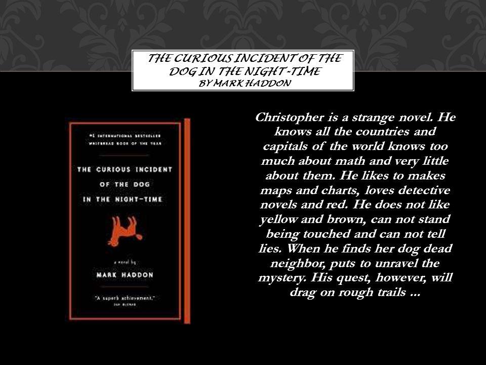 Christopher is a strange novel.