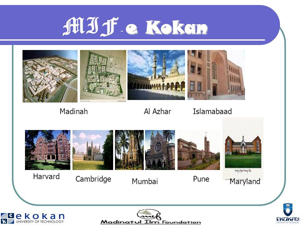 e Kokan MIF - e Kokan Harvard MadinahAl AzharIslamabaad Cambridge Mumbai Pune Maryland