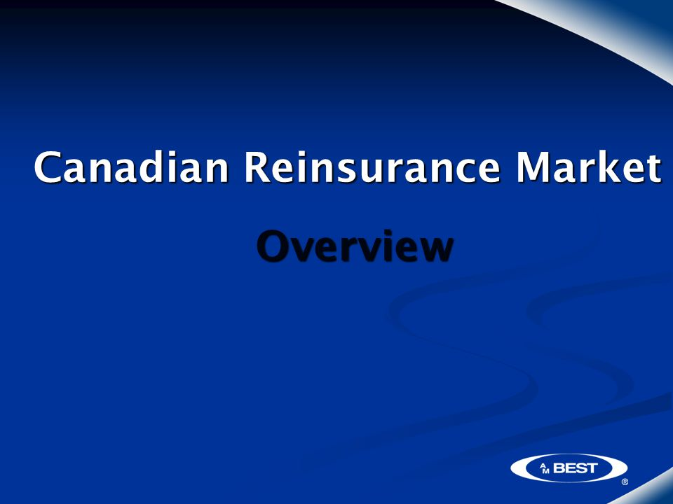 Canadian Reinsurance Market Overview