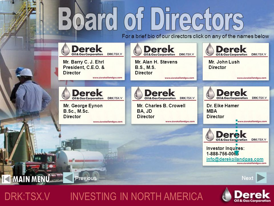 DRK:TSX.V INVESTING IN NORTH AMERICA Why Derek.
