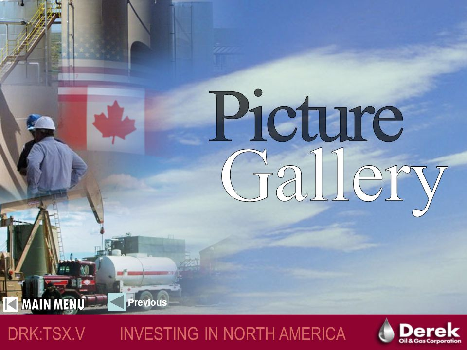 CLOSE DRK:TSX.V INVESTING IN NORTH AMERICA Dr.