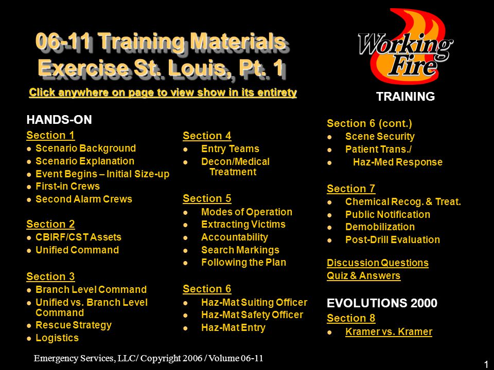 Emergency Services, LLC/ Copyright 2006 / Volume 06-11 1 06-11 Training Materials Exercise St.