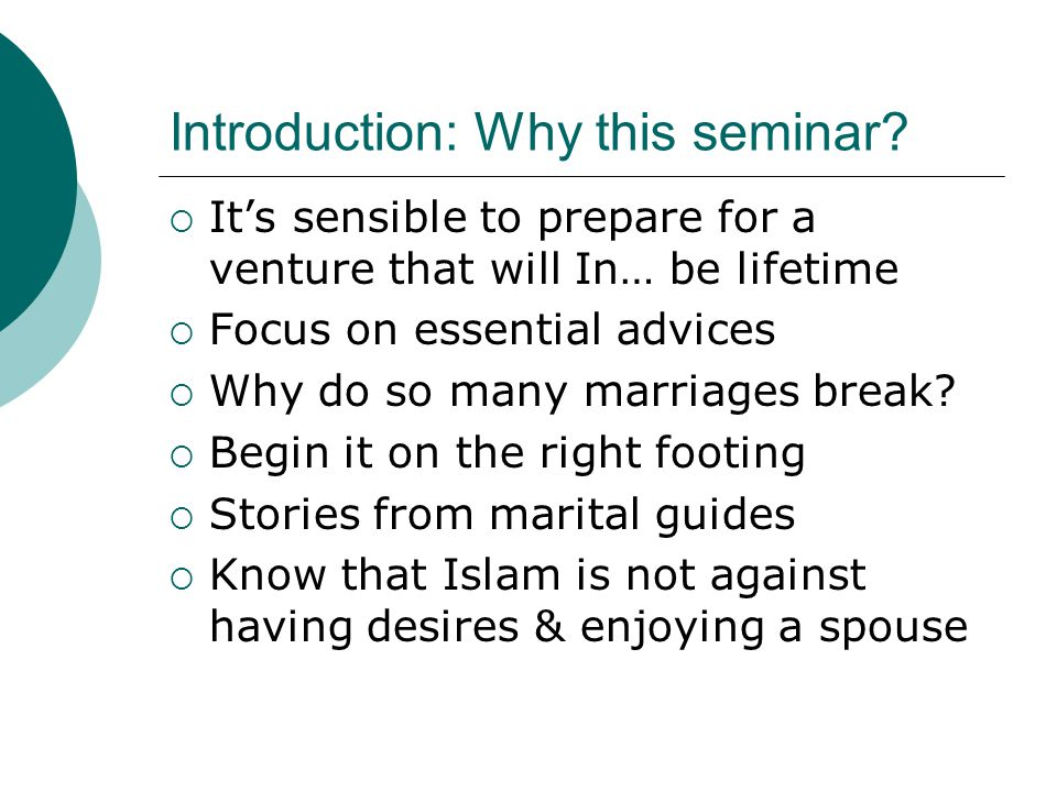 Marriage in Islam  Marriage is a highly respected and recommended institution in Islam.
