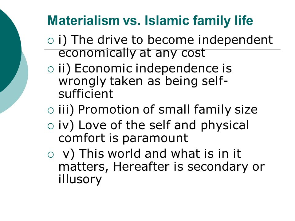 Becoming independent economically  Economic independence per se is good.