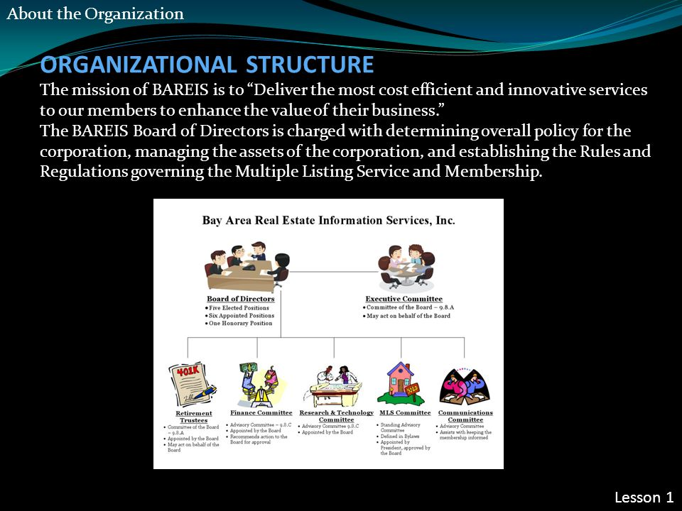 "ORGANIZATIONAL STRUCTURE The mission of BAREIS is to ""Deliver the most cost efficient and innovative services to our members to enhance the value of t"