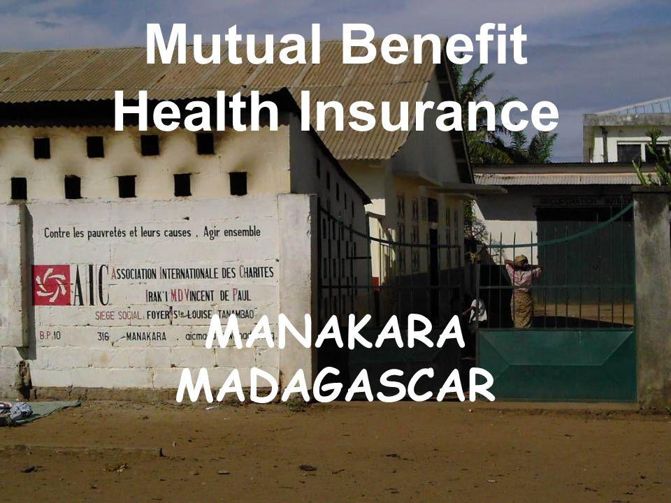 Mutual Benefit Health Insurance MANAKARA MADAGASCAR