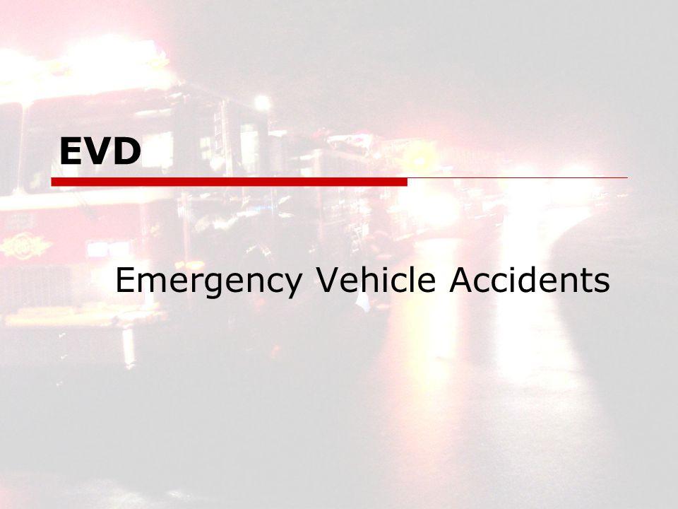 EVD Emergency Vehicle Accidents