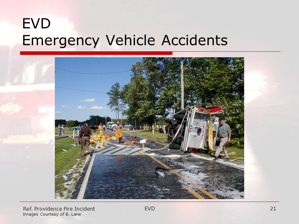 EVD21 EVD Emergency Vehicle Accidents Ref. Providence Fire Incident Images Courtesy of B. Lane