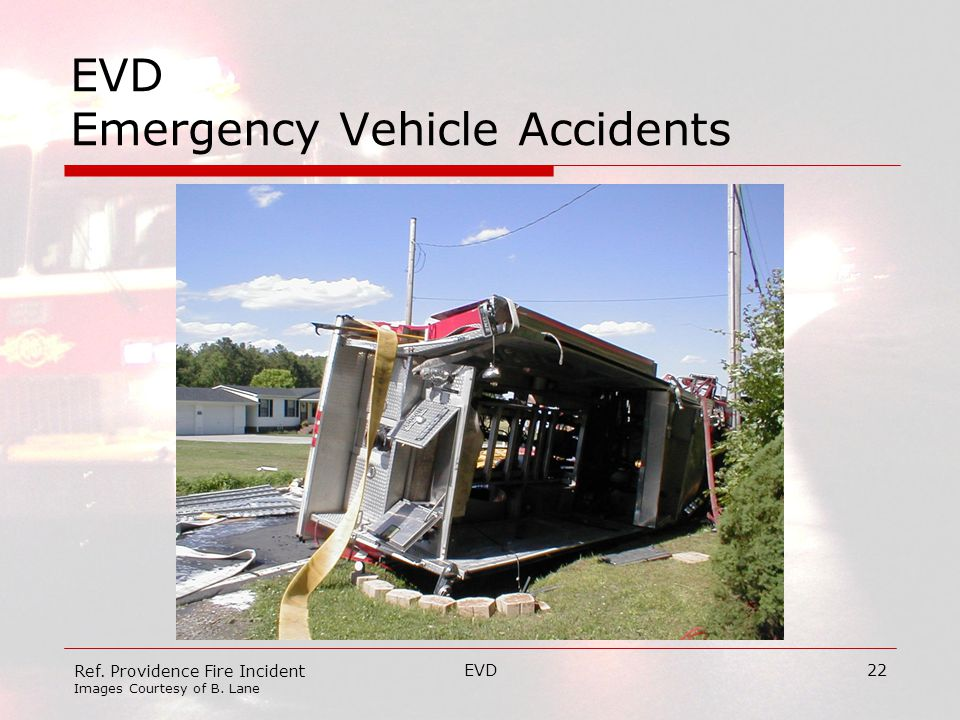 EVD22 EVD Emergency Vehicle Accidents Ref. Providence Fire Incident Images Courtesy of B. Lane