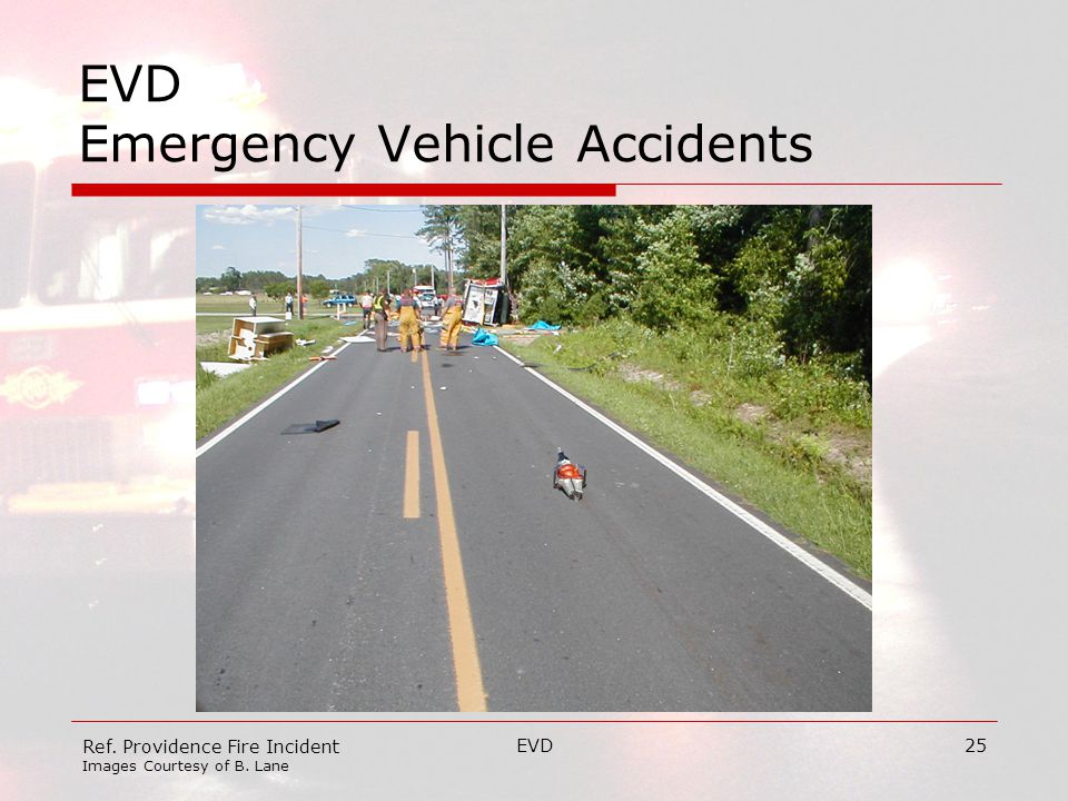 EVD25 EVD Emergency Vehicle Accidents Ref. Providence Fire Incident Images Courtesy of B. Lane