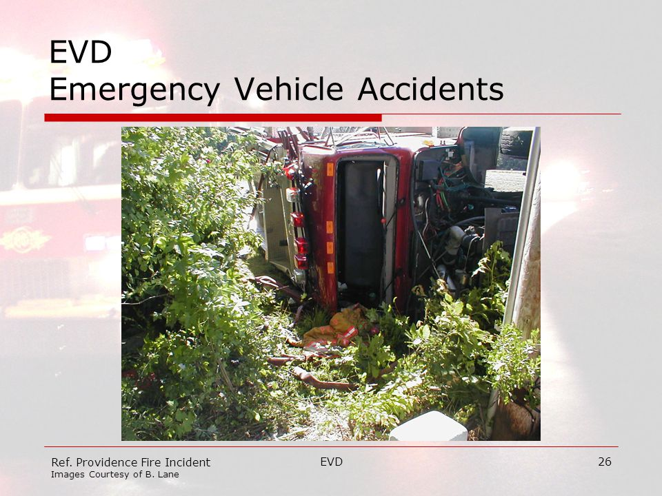 EVD26 EVD Emergency Vehicle Accidents Ref. Providence Fire Incident Images Courtesy of B. Lane
