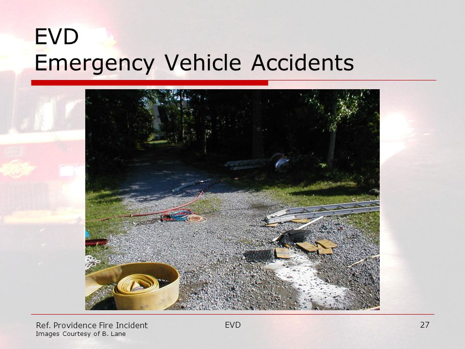 EVD27 EVD Emergency Vehicle Accidents Ref. Providence Fire Incident Images Courtesy of B. Lane