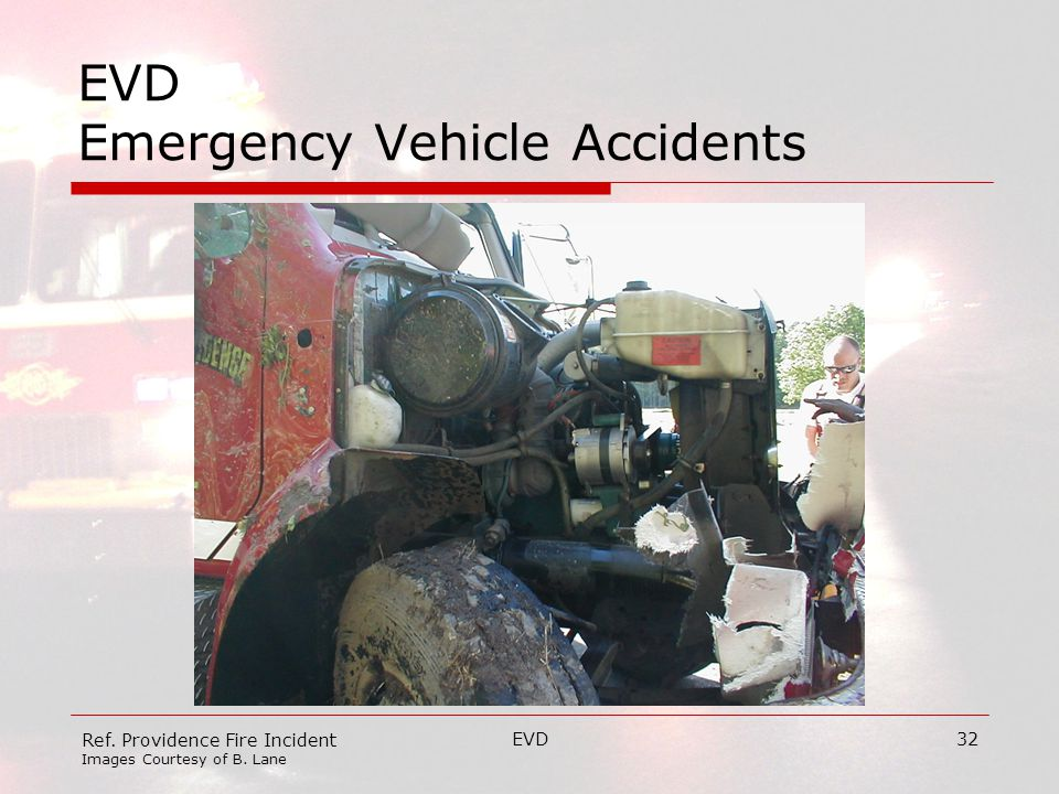 EVD32 EVD Emergency Vehicle Accidents Ref. Providence Fire Incident Images Courtesy of B. Lane