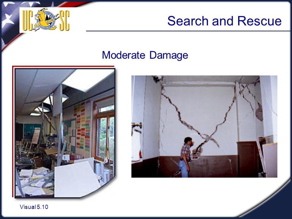 Visual 5.10 Search and Rescue Moderate Damage
