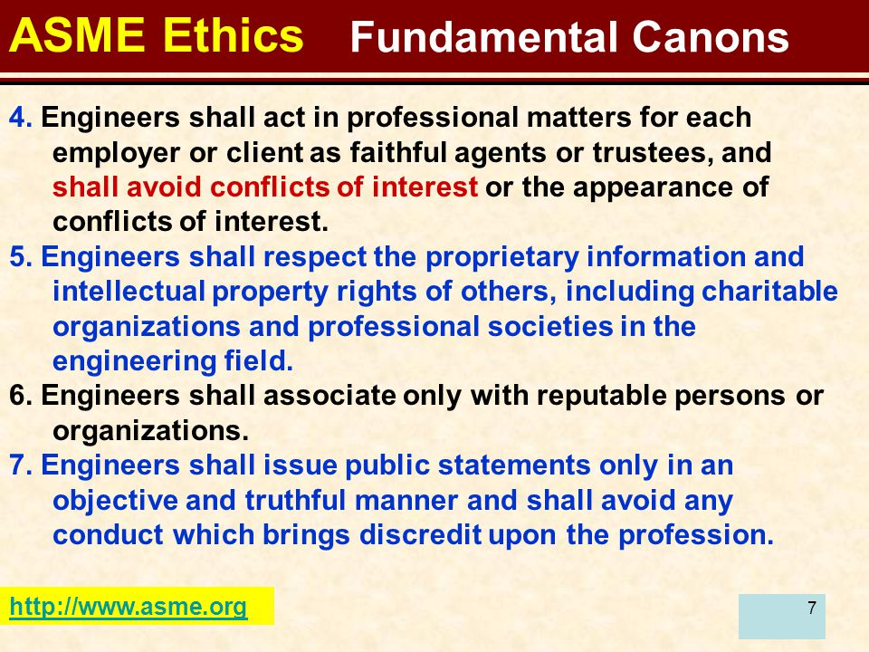 7 ASME Ethics Fundamental Canons http://www.asme.org 4.