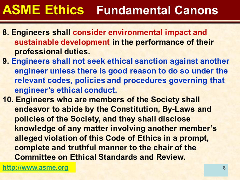 8 ASME Ethics Fundamental Canons http://www.asme.org 8.