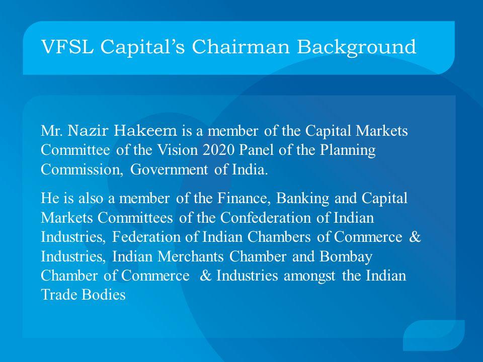 VFSL Capital's Chairman Background Mr.
