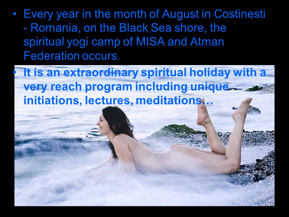In the beginning of this camp (1-7 of August) the Special Maha Vidya Activity takes place.