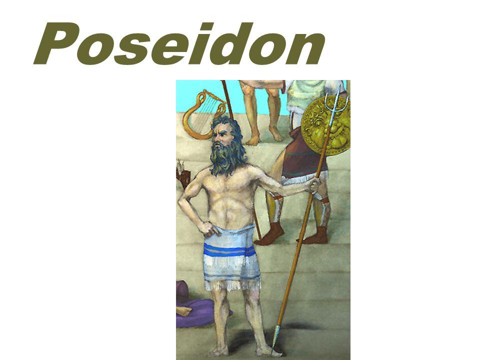 earthquakes ( 地震 ) POSEIDON was the god of the sea, earthquakes and horses..