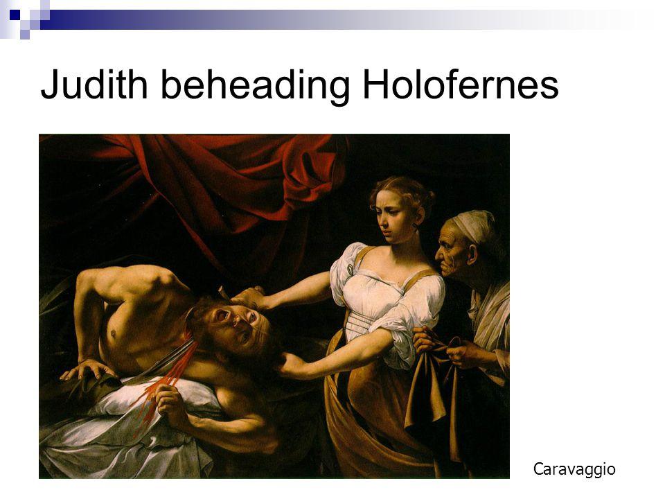 Judith beheading Holofernes Caravaggio