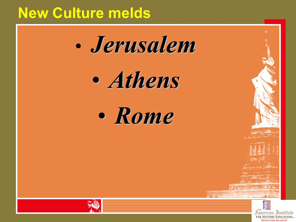 New Culture melds Jerusalem Athens Athens Rome Rome
