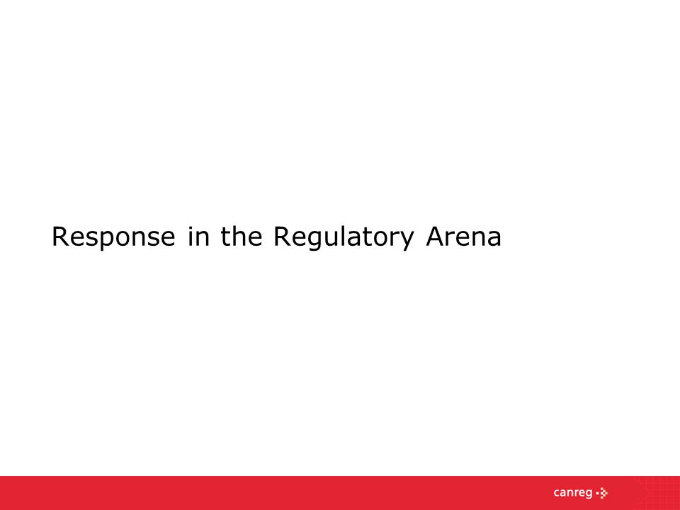 Response in the Regulatory Arena