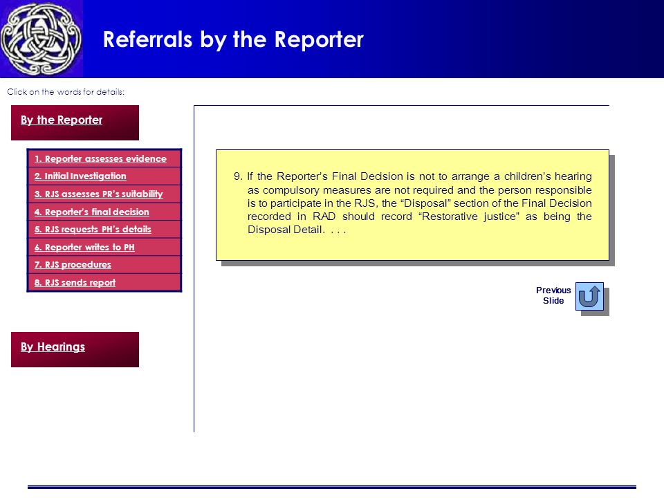 Referrals by the Reporter Click on the words for details: 9.