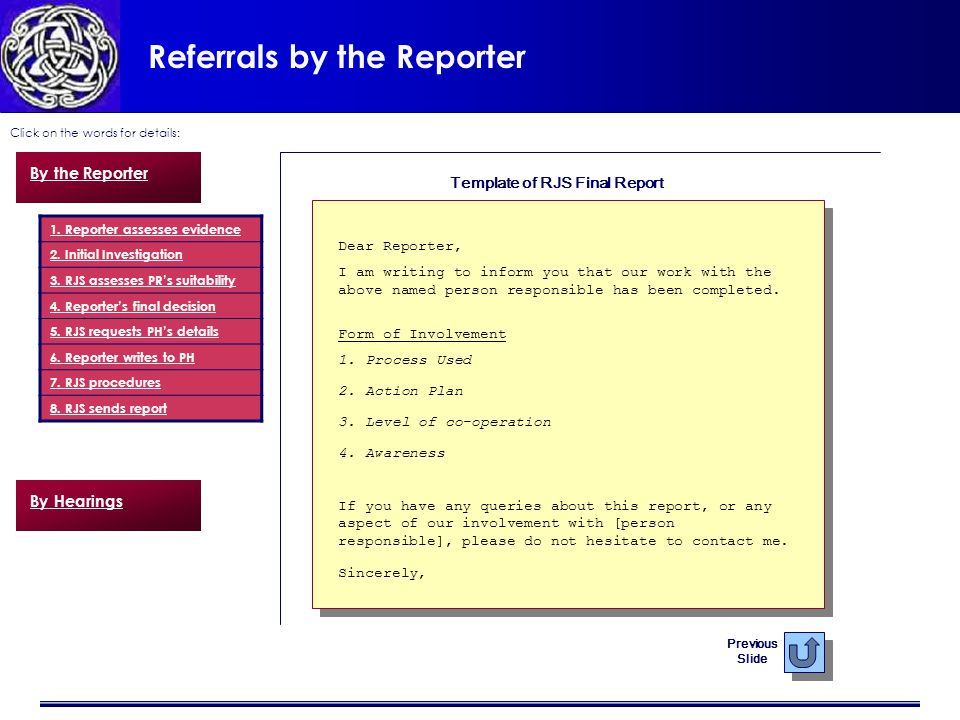 Referrals by the Reporter Click on the words for details: Template of RJS Final Report By the Reporter Form of Involvement 1.