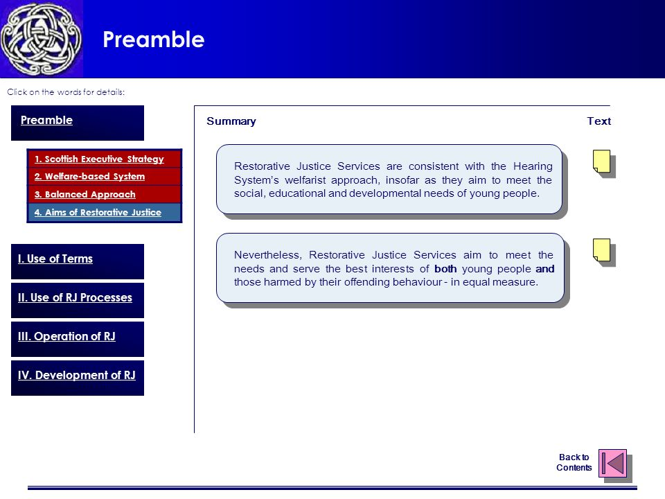 Preamble Click on the words for details: Back to Contents 1. Scottish Executive Strategy 2. Welfare-based System 3. Balanced Approach 4. Aims of Resto