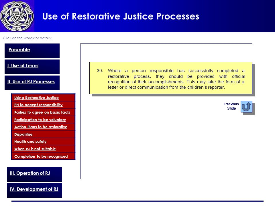 Use of Restorative Justice Processes Click on the words for details: Preamble I.