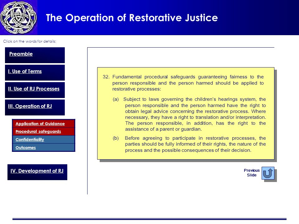 The Operation of Restorative Justice Click on the words for details: Preamble I.