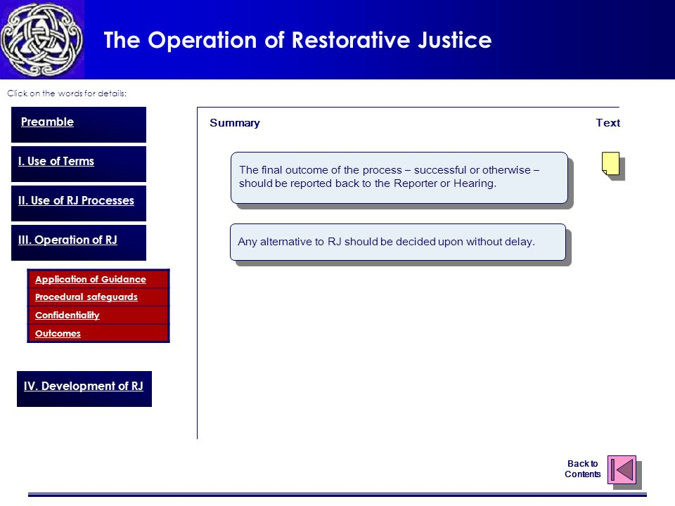 The Operation of Restorative Justice Click on the words for details: Back to Contents Preamble I.