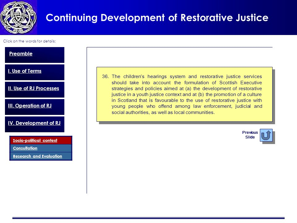Continuing Development of Restorative Justice Click on the words for details: Preamble I.