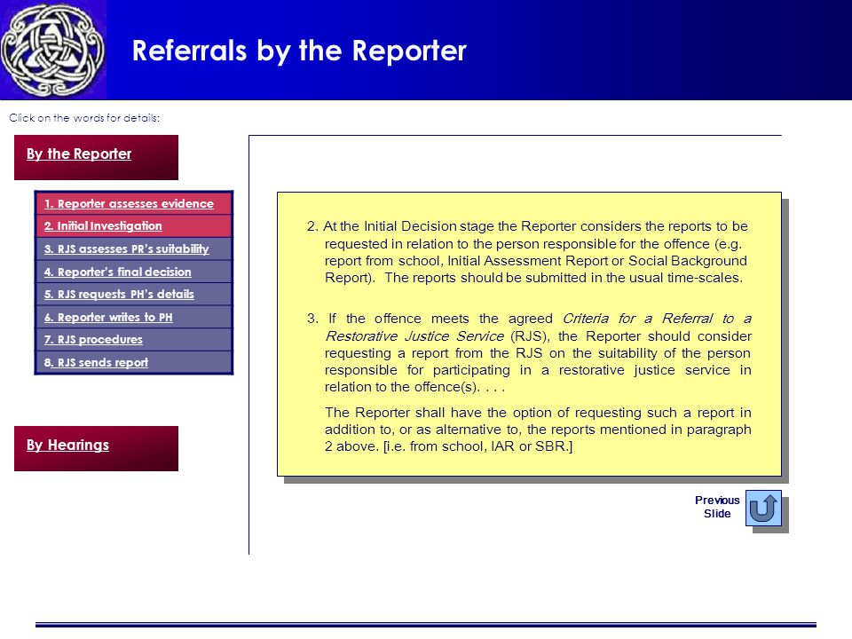 Referrals by the Reporter Click on the words for details: 2.