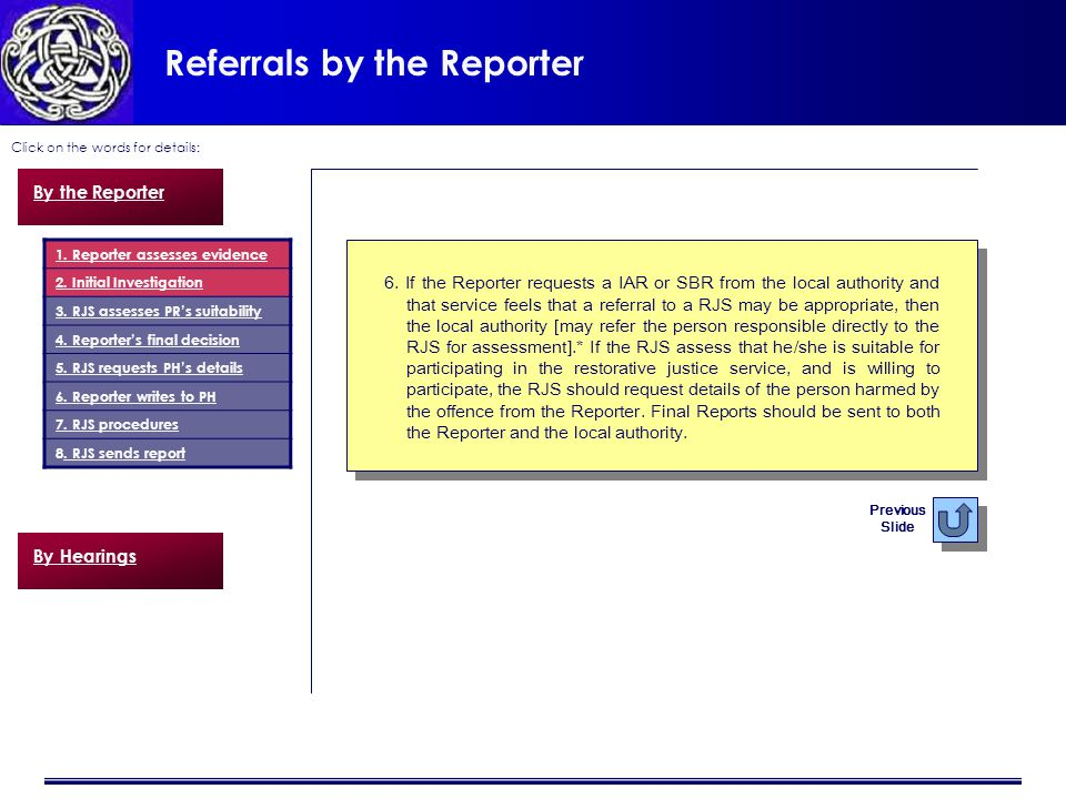 Referrals by the Reporter Click on the words for details: 6.