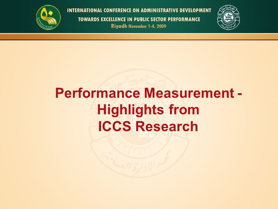 Performance Measurement - Highlights from ICCS Research