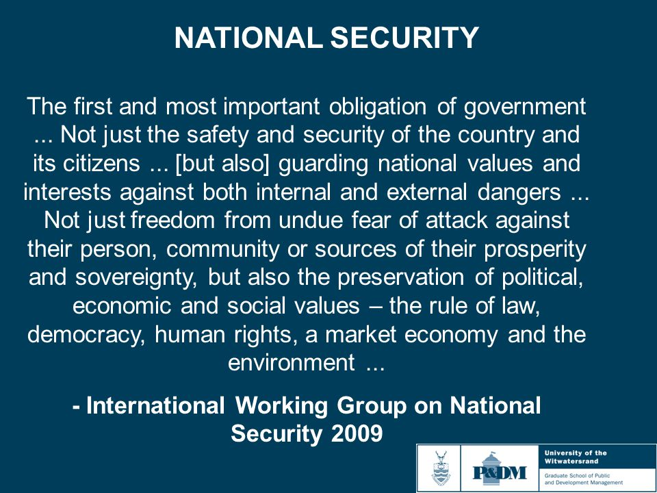 NATIONAL SECURITY The first and most important obligation of government...