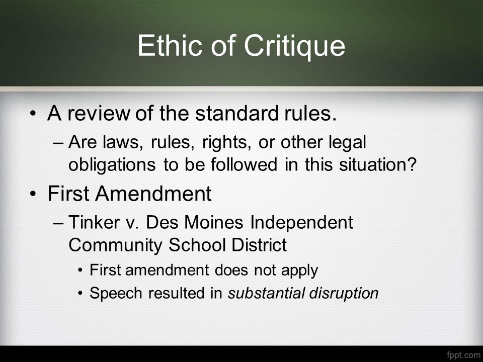 Ethic of Critique A review of the standard rules.