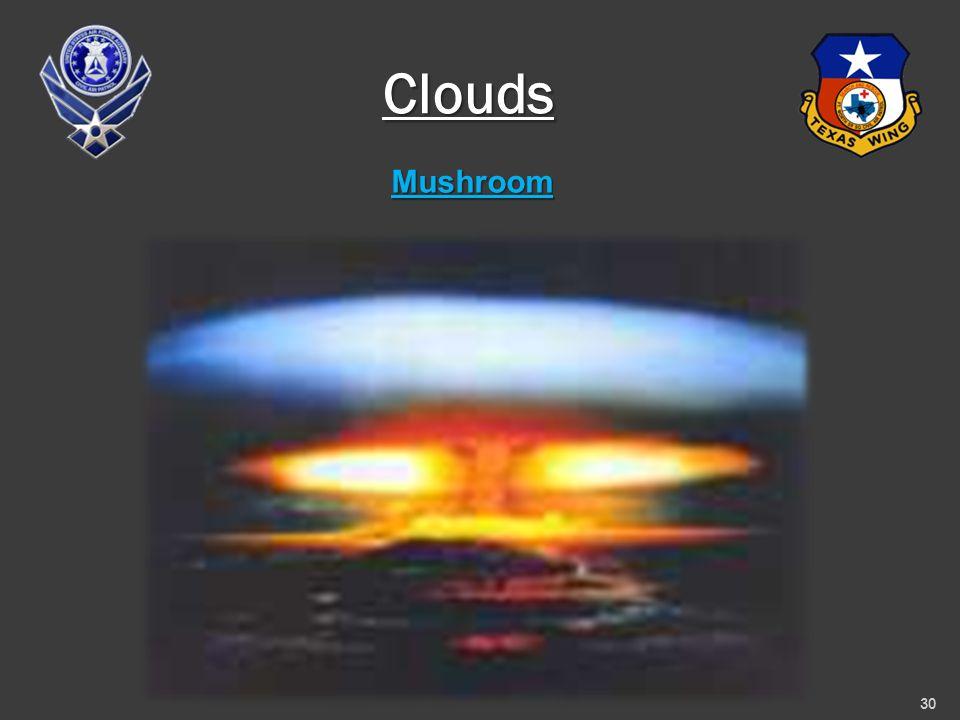 Mushroom 30 Clouds